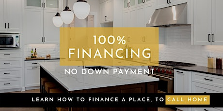 100% Financing Options to Buy a Home [Webinar] tickets