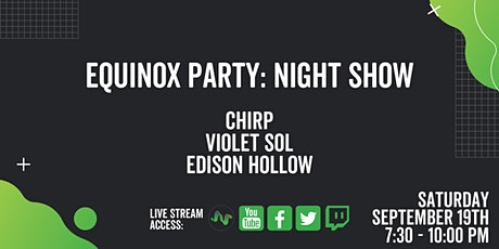 Equinox Party (Night Show) tickets
