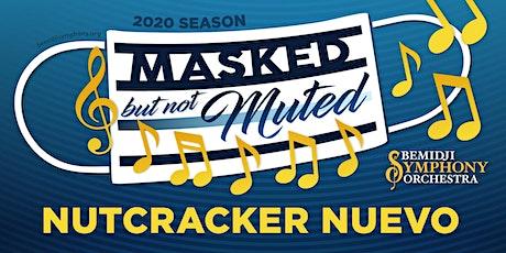 Nutcracker Nuevo - sponsored by Sanford Health tickets