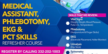 Clinical Skills Refresher Course (Medical Assistant, Phlebotomy & EKG Tech) tickets