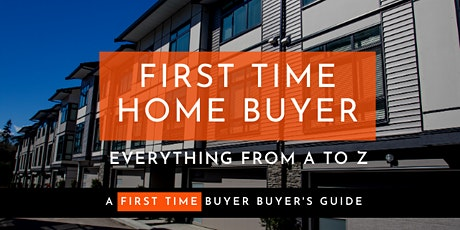First Time Home Buyer [Webinar] tickets