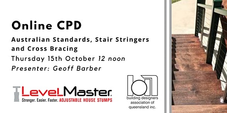 Online CPD: Australian Standards - Stair Stringers and Cross Bracing tickets