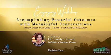 Accomplishing Powerful Outcomes with Meaningful Conversations tickets