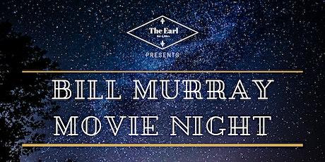 Bill Murray Movie Nights tickets