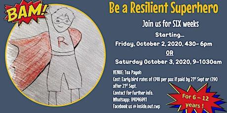 Resilient SuperHero  6 week group program