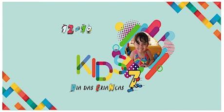 Dia das crianças - Kids 7 ingressos