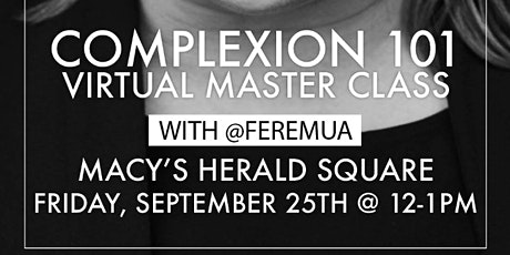 Complexion Master Class with Fere tickets