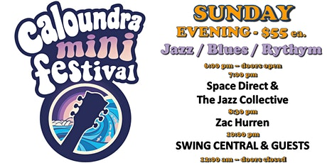 Caloundra Mini Music Festival 2020 - SUNDAY EVENING Session (18+ event) tickets
