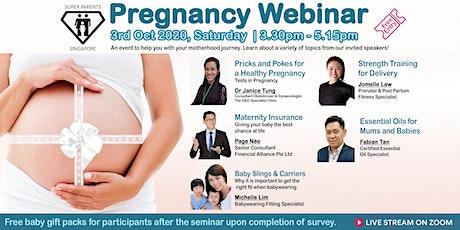 Pregnancy Webinar V by Super Parents Singapore tickets