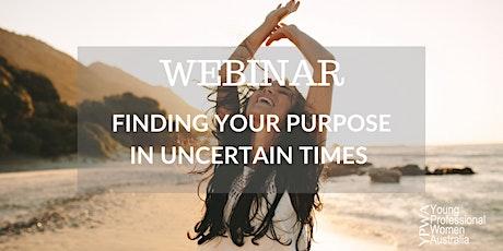 Young Professional Women Australia  | Webinar - Finding Your Purpose tickets