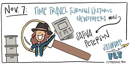 Time Travel Through Historic Newspapers w/ Sativa Peterson tickets