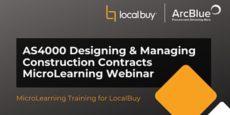 AS4000 - Designing & Managing Construction Contracts Webinar for LocalBuy tickets