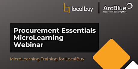 Procurement Essentials MicroLearning Webinar for LocalBuy tickets