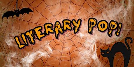 Literary Pop! Night of Terrors! tickets