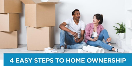 First-time home buyer with 4 Easy Steps to Home Ownership tickets