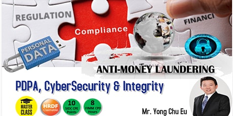 AMLA, Personal Data Act,Cybersecurity & Learn the Integrity from the Ancien tickets