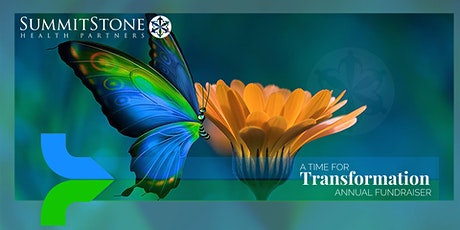 A Time for Transformation: SummitStone Annual Fundraiser tickets