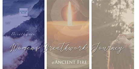 Women's Breathwork at Ancient Fire tickets