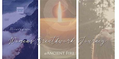 Women's Breathwork at Ancient Fire tickets