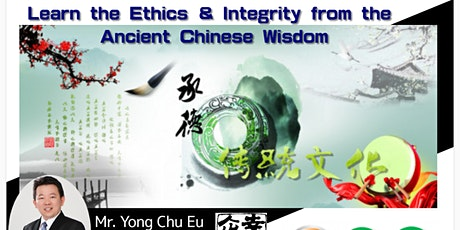 Learn the Ethics and Integrity from the Ancient Chinese Wisdom tickets