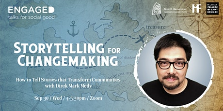 Engaged Talks: Storytelling for Changemaking with Direk Mark Meily billets