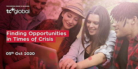 Finding Opportunities in Times of Crisis - Webinar tickets