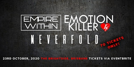 Empire Within, Emotion Killer & Neverfold tickets
