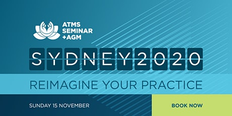 ATMS Seminar + AGM: Reimagine your Practice tickets