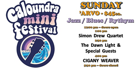 Caloundra Mini Music Festival 2020 - SUNDAY AFTERNOON Session (18+ event) tickets