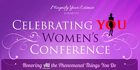 6th Annual Celebrating YOU Women's Conference & Expo-Cyber Event-Part III tickets
