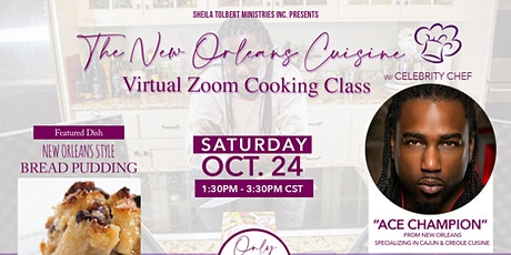 Virtual New Orleans Cuisine Cooking Class With Celebrity Chef ACE CHAMPION tickets