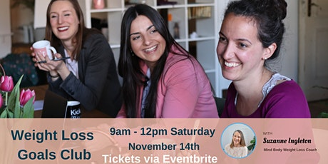 Weight Loss Goals Club November  Workshop tickets