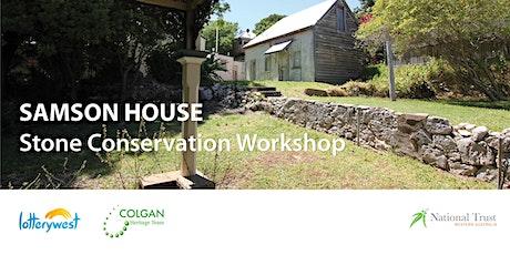 Samson House Stone Conservation Workshop tickets