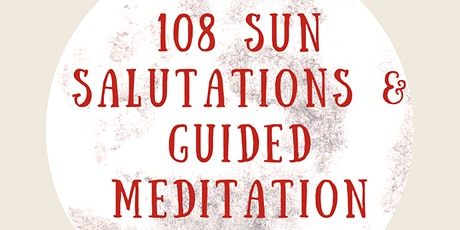 Autumn Equinox 108 Sun Salutations and Guided Meditation tickets