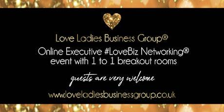 Manchester Executive #LoveBiz Networking® Online Event tickets