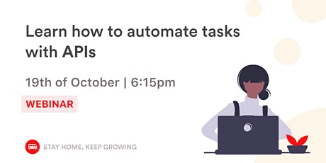 Learn how to automate your tasks with APIs tickets