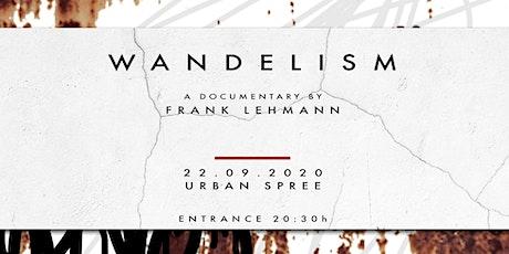 Wandelism Doku - second screening Tickets