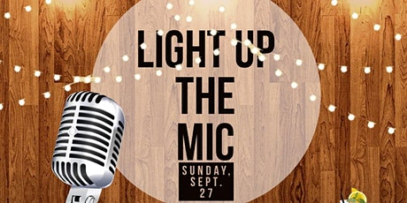 Light Up The Mic tickets