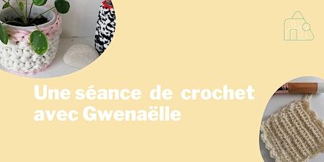 Tricot et crochet avec Gwenaëlle ! billets