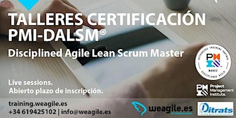 Taller Certificación PMI® Disciplined Agile Lean Scrum Master (PMI-DALSM)® entradas