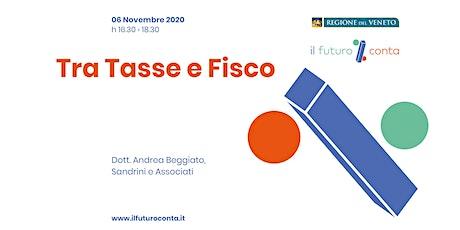Tra Tasse e Fisco (VI) biglietti