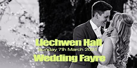 Llechwen Hall Hotel Wedding Fayre  - Sun 7th March 2021 tickets