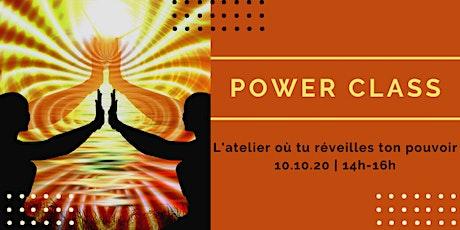 Power Class - Viens réveiller ton pouvoir [atelier] billets