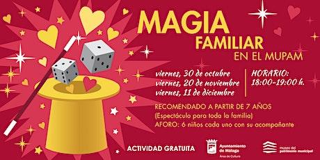 Magia Familiar en el Mupam tickets