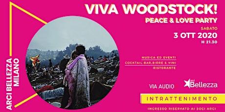 Viva Woodstock! Peace & Love Party biglietti