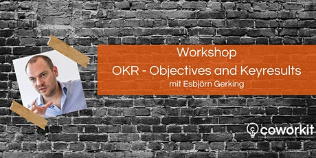 Workshop: Objectives and Key-Results (OKR) Tickets