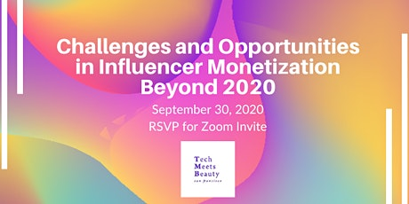 Challenges and Opportunities in Influencer Monetization Beyond 2020 tickets
