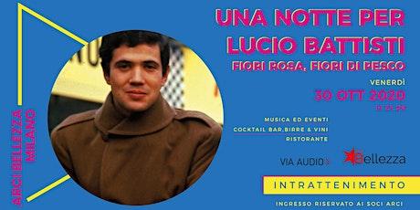 Una Notte per Lucio Battisti biglietti