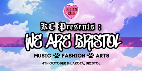 Kitten Club Presents: We Are Bristol tickets
