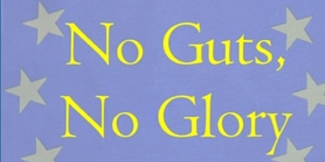 Book Talk: 'No Guts, No Glory' A Foreign Policy for the European Union tickets